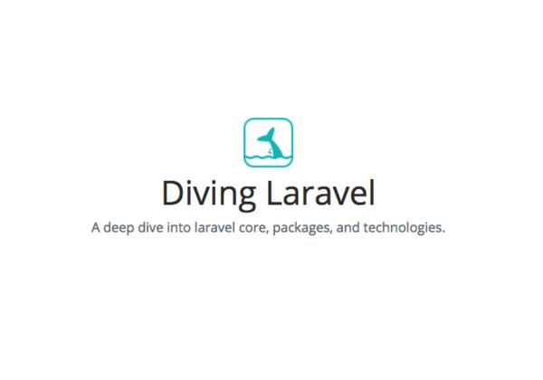 Diving Laravel